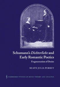 Schumann's Dichterliebe and Early Romantic Poetics: Fragmentation of Desire